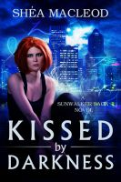 Cover for 'Kissed by Darkness'