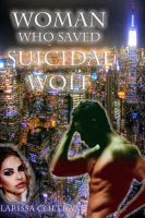 Larissa Coltrane - 'Woman Who Saved Suicidal Wolf' (BBW Paranormal Erotic Romance – Werewolf Mate)