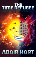 The Time Refugee: Book 4 of the Evaran Chronicles