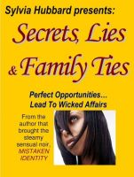 Cover for 'Secret, Lies & Family Ties'