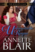 Annette Blair - Unforgettable Rogue, (The Rogues Club: Book Two)