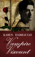 Karen Harbaugh - The Vampire Viscount