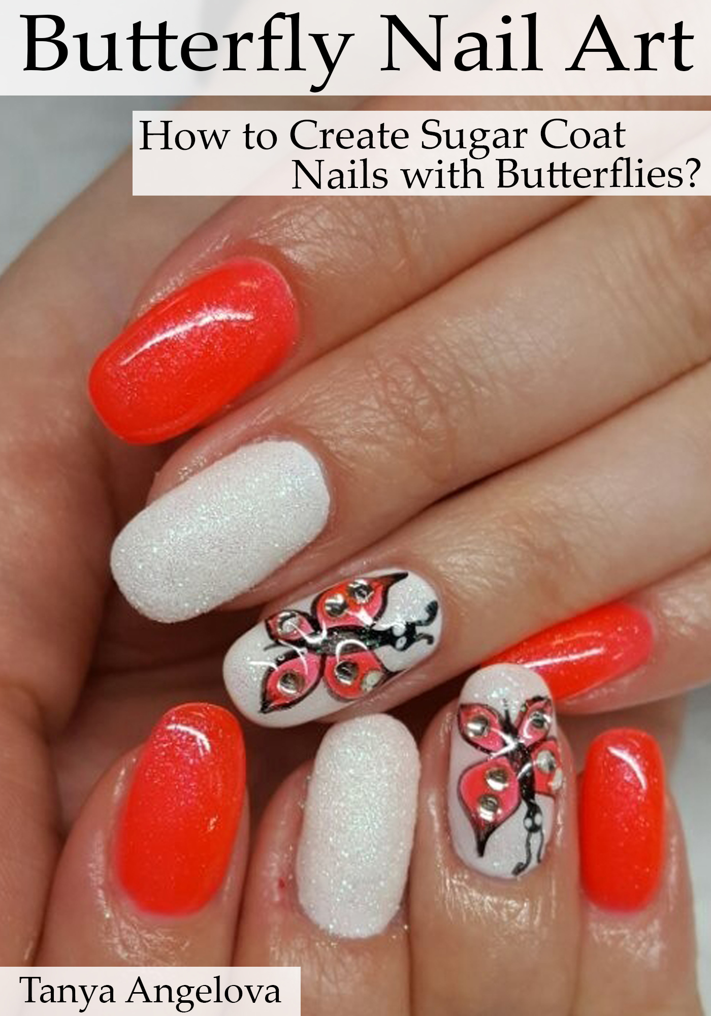 Smashwords Butterfly Nail Art How To Create Sugar Coat Nails With