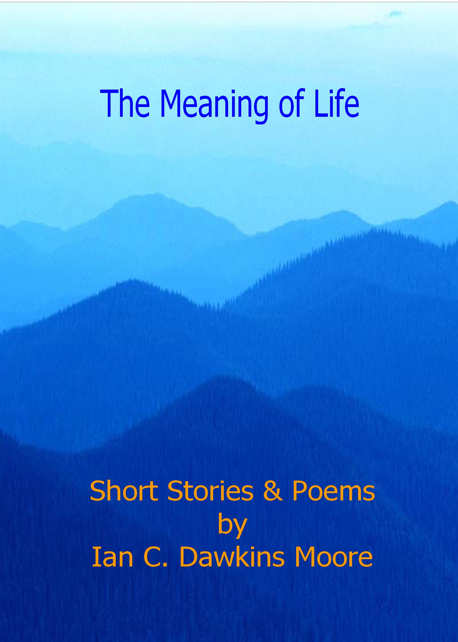 meaning of life and poem Hi carol this is a wonderful poem of hope and grace and love words of wisdom and joy that we should always try to bring to others we have so many opportunities in life to bring encouragement and joy to others.