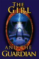 Cover for 'The Girl and the Guardian'