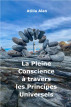 La Pleine Conscience à travers les Principes Universels by Atilla Alan