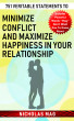 751 Veritable Statements to Minimize Conflict and Maximize Happiness in Your Relationship by Nicholas Mag