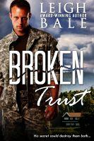 Leigh Bale - Broken Trust