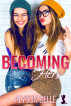 Becoming Hers by Alyson Belle