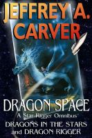 Dragon Space: A Star Rigger Omnibus cover