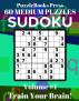 PuzzleBooks Press - Sudoku - Volume 1: Train Your Brain! - 60 Medium Puzzles by PuzzleBooks Press