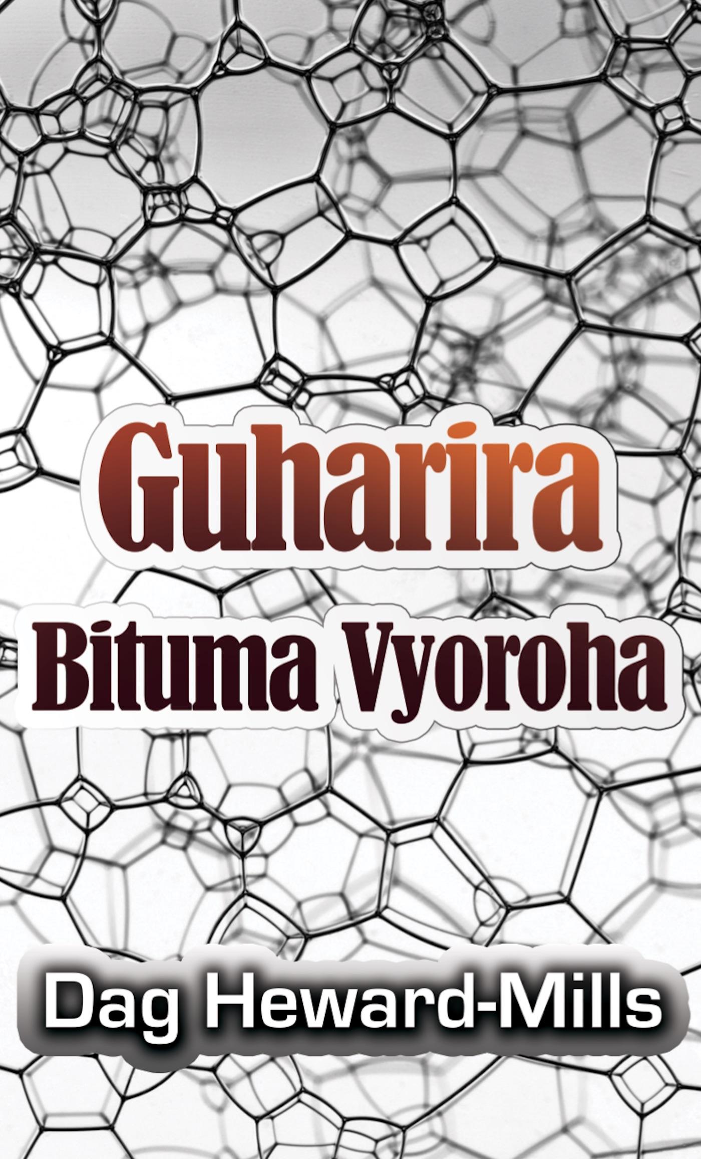 Guharira Bituma Vyoroha, an Ebook by Dag Heward-Mills
