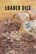 Loaded Dice: Three Short Stories by Zachary Lehman
