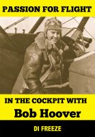 Di Freeze - In the Cockpit with Bob Hoover