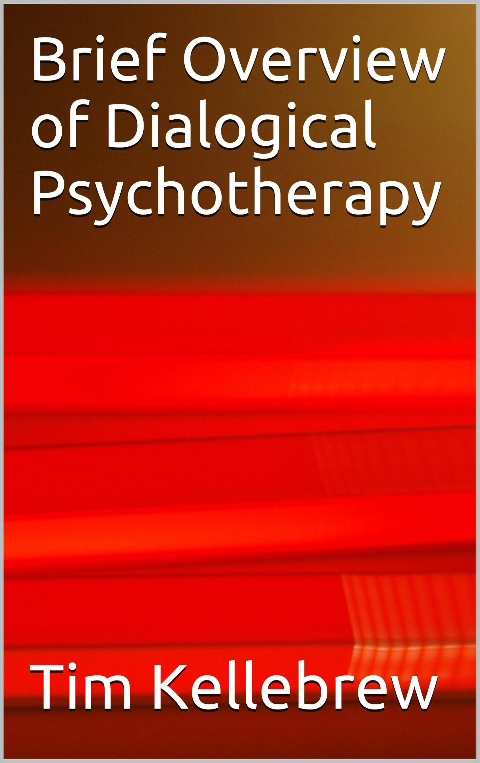 Brief Overview of Dialogical Psychotherapy