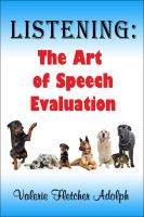 Val Adolph - Listening: the Art of Speech Evaluation