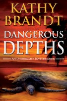 Kathy Brandt - Dangerous Depths