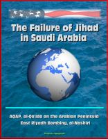 Progressive Management - The Failure of Jihad in Saudi Arabia - AQAP, al-Qa'ida on the Arabian Peninsula, East Riyadh Bombing, al-Nashiri