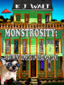Monstrosity: Apartment Complex On Deadman Lane  Episode 7 by K J Walt