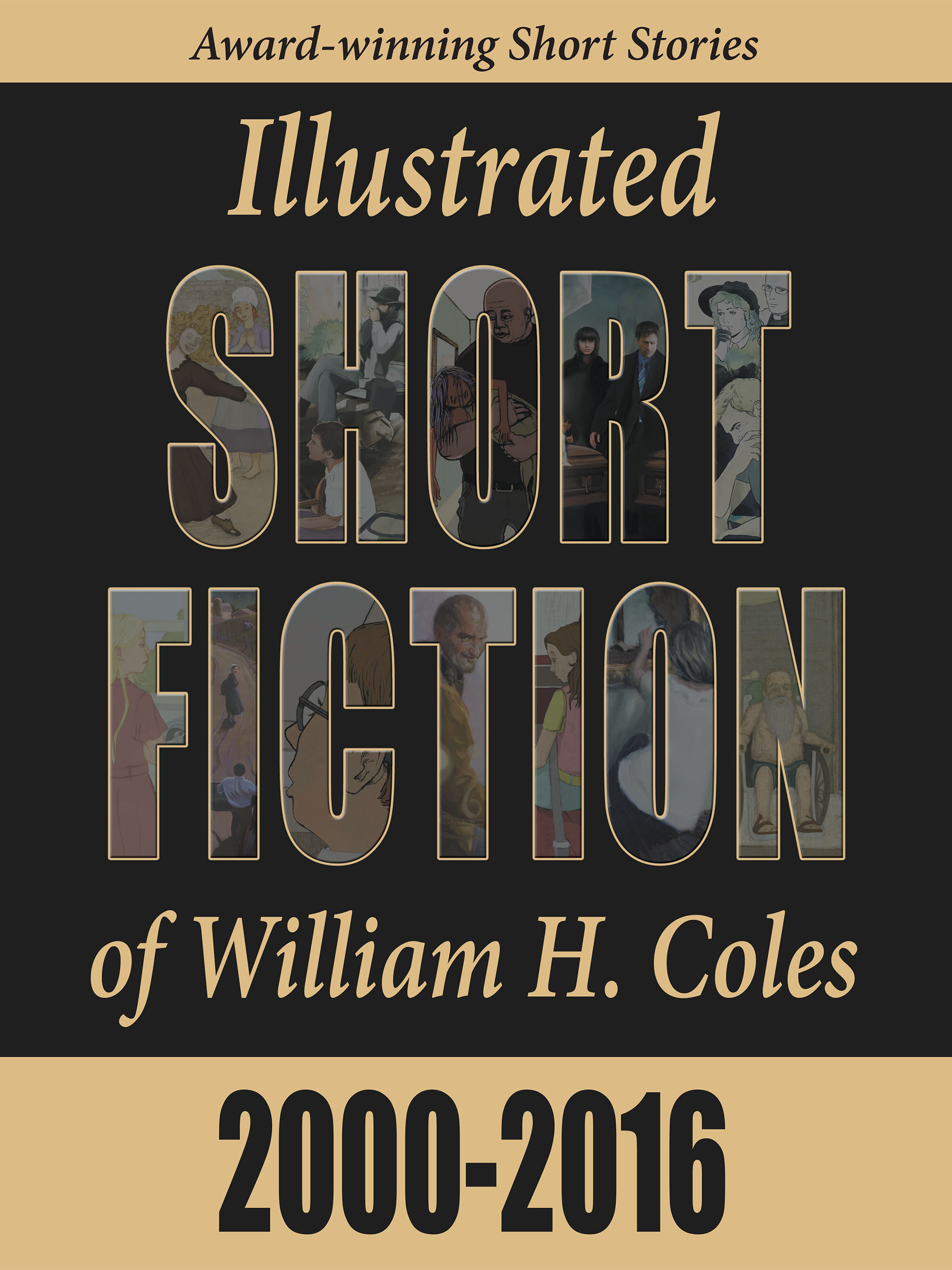 #freebooks – Illustrated Short Fiction 2000-2016 by William H Coles (Literary short fiction)