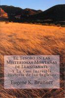 Eugene K Brunner - El Tesoro en las Misteriosas Montanas de Llanganati