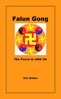 M.E. Brines - Falun Gong - The Force is With Us