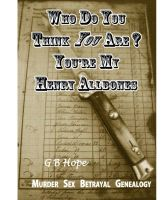 GB Hope - Who Do You Think You Are? You're My Henry Allbones