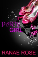 Ranae Rose - Party Girl