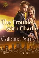 Cover for 'The Trouble with Charlie'