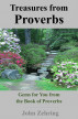 Treasures from Proverbs:  GEMS for You from the Book of Proverbs by John Zehring