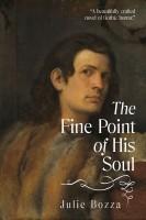 Julie Bozza - The Fine Point of His Soul