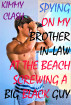 Spying On My Brother-In-Law At The Beach Screwing A Black Guy by Kimmy Clash
