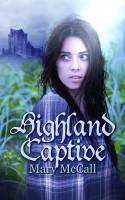 Mary McCall - Highland Captive