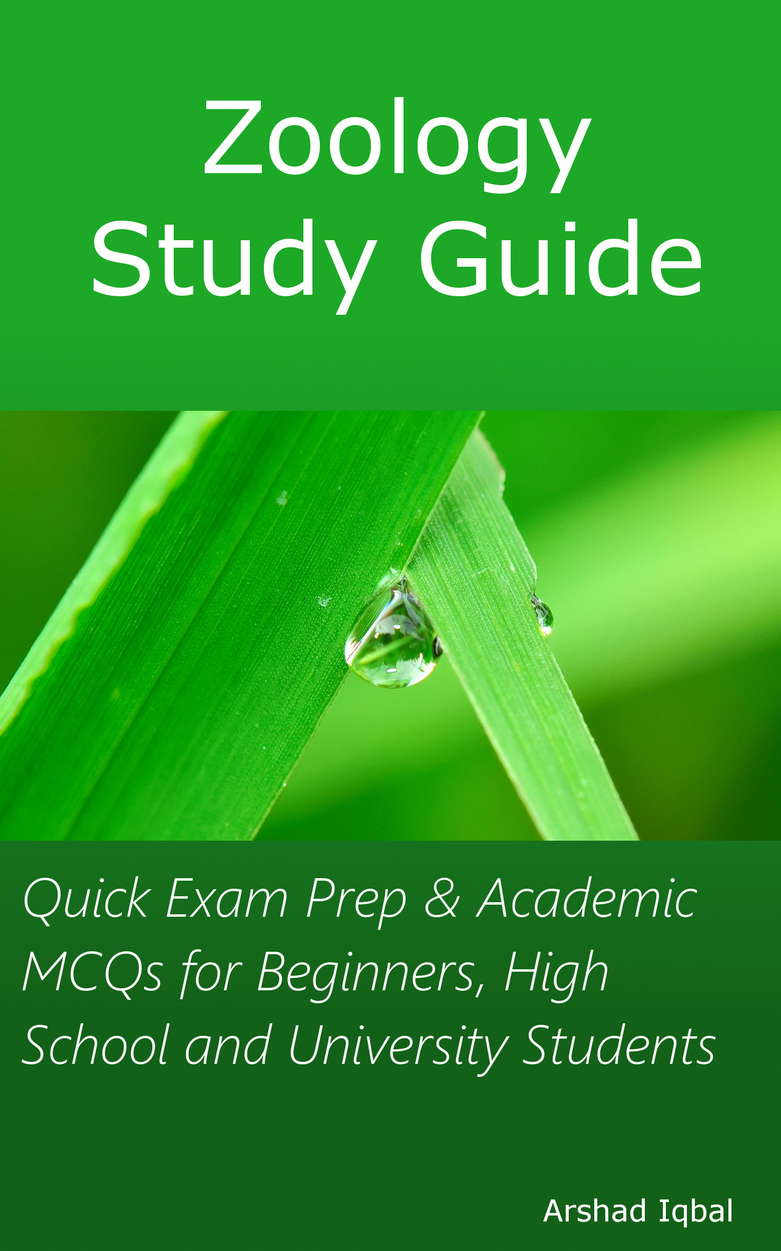 Zoology Study Guide: Quick Exam Prep & Academic MCQs for Beginners, High  School and University Students, an Ebook by Arshad Iqbal