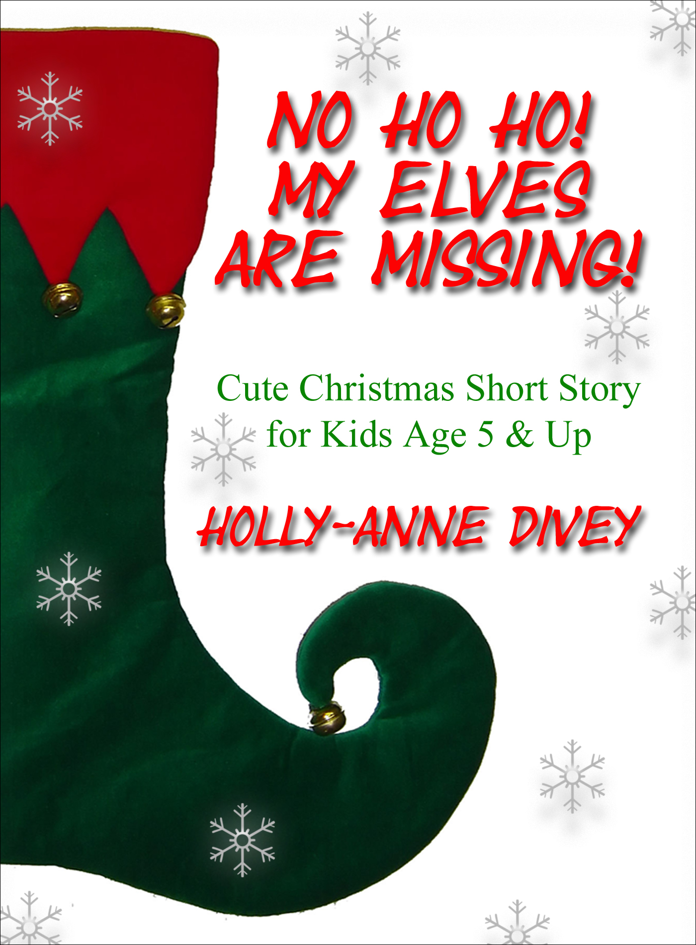 no ho ho my elves are missing cute christmas short story for kids