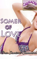 Bree Sanders-Summers - SOMER OF LOVE