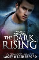 Lacey Weatherford - Of Witches and Warlocks: The Dark Rising