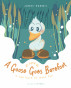As Sure As A Goose Goes Barefoot by James Hammit