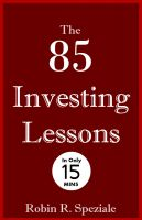 Robin R. Speziale - The 85 Investing Lessons