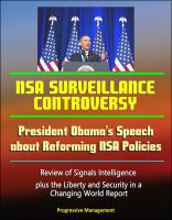 Progressive Management - NSA Surveillance Controversy: President Obama's Speech about Reforming NSA Policies, Review of Signals Intelligence, plus the Liberty and Security in a Changing World Report