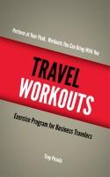 Troy Pesola - Travel Workouts