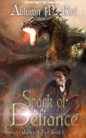 Autumn M. Birt - Spark of Defiance: Elemental Magic & Epic Fantasy Adventure