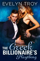 Evelyn Troy - The Greek Billionaire's Plaything