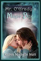 Karen Michelle Nutt - Mr. O'Grady's Magic Box