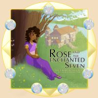 Cover for 'Rose and the Enchanted Seven'