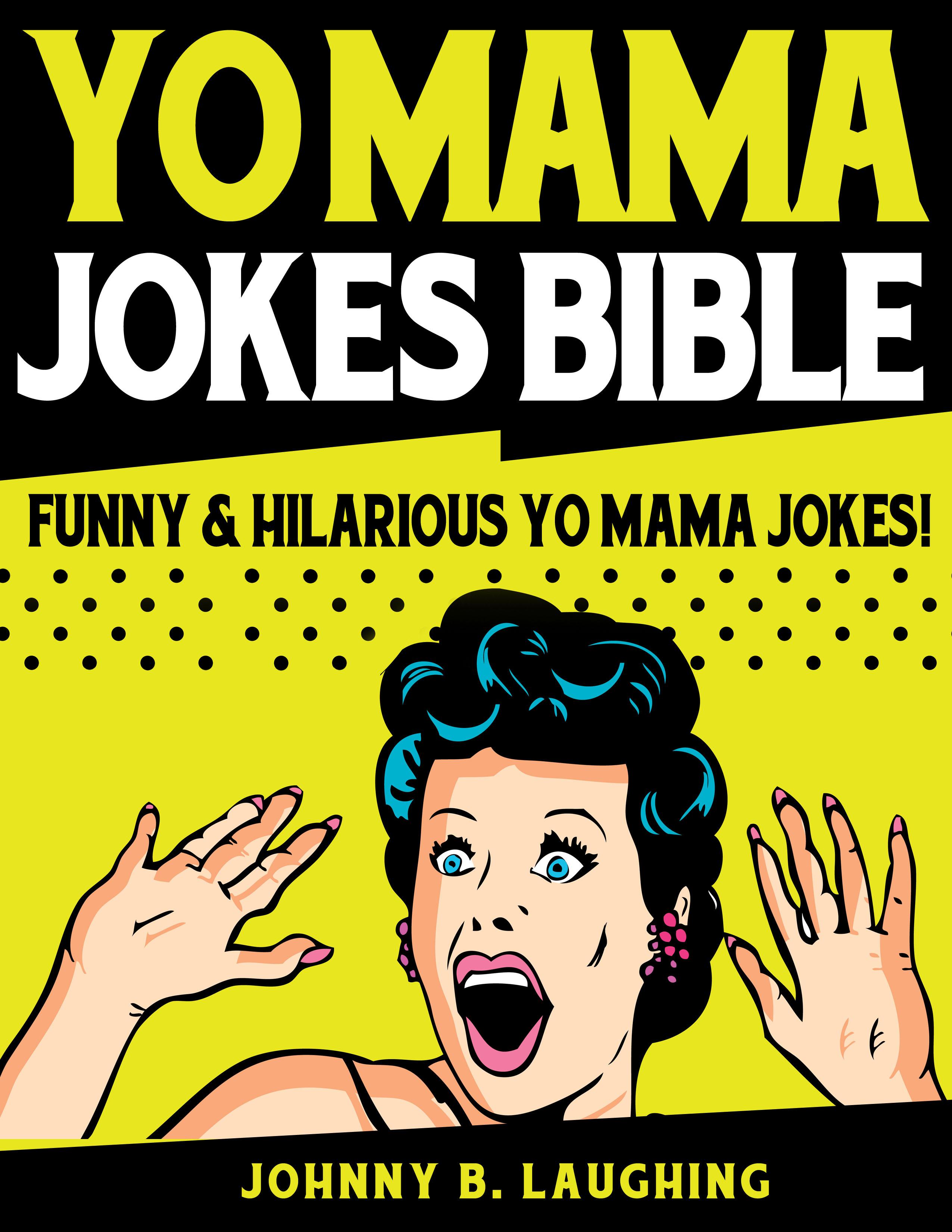 smashwords yo mama jokes bible funny hilarious yo mama jokes