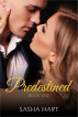 Predestined - Book One by Sasha Hart