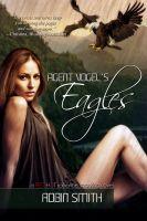 Robin Smith - Agent Vogel's Eagles