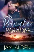 Jami Alden - Private Paradise
