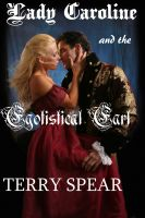 Cover for 'Lady Caroline and the Egotistical Earl'